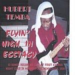 Hubert Temba Flyin' High In Ecstacy