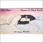 Chris Howe Reasons To Think Small - Home Demos, 1995-2004