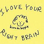 Kicco De Hippie I Love Your Right Brain