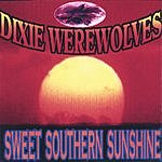 The Dixie Werewolves Sweet Southern Sunshine