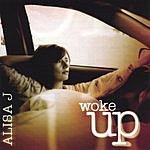 Alisa J Woke Up
