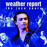 Weather Report This Is Jazz: The Jaco Years