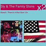 Sly & The Family Stone Stand & There's A Riot Goin' On