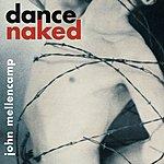 John Mellencamp Dance Naked