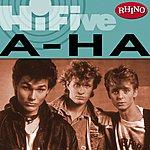 A-Ha Rhino Hi-Five: A-Ha
