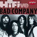 Bad Company Rhino Hi-Five: Bad Company