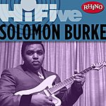 Solomon Burke Rhino Hi-Five: Solomon Burke