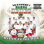 La Numero 1 Banda Jerez Billete Verde (Parental Advisory)