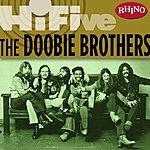 The Doobie Brothers Rhino Hi-Five: The Doobie Brothers