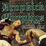 Dropkick Murphys The Warrior's Code