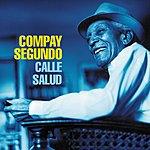 Compay Segundo Calle Salud (Bonus Tracks)
