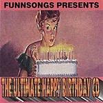 Funnsongs The Ultimate Happy Birthday CD