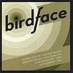 Birdface Birdface