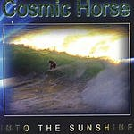 Cosmic Horse Into The Sunshine