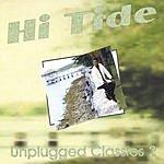 Hi Tide Unplugged Classics 2