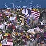 Christine Hayley Six Thousand Stories