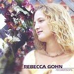 Rebecca Gohn Recollections