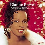 Dianne Reeves Christmas Time Is Here