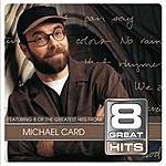 Michael Card 8 Great Hits