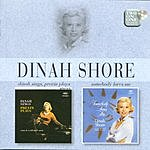 Dinah Shore Dinah Sings, Andre Previn Plays/Somebody Loves Me
