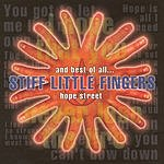 Stiff Little Fingers And Best Of All... Hope Street