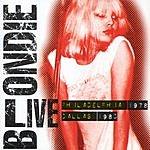 Blondie Live- Philadelphia 1978/Dallas 1980