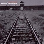 David Axelrod Requiem: The Holocaust