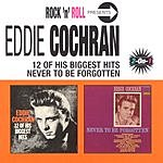 Eddie Cochran 12 Of His Biggest Hits: Never To Be Forgotten