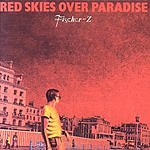 Fischer-Z Red Skies Over Paradise