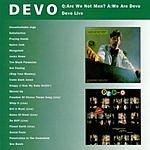 Devo Q: Are We Not Men? A: We Are Devo/Devo Live
