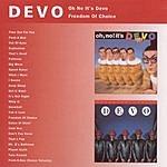 Devo Oh No It's Devo/Freedom Of Choice