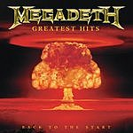 Megadeth Greatest Hits: Back To The Start