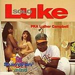 Luke I Got Sumthin' On My Mind (Edited)