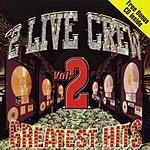 2 Live Crew Greatest Hits, Vol.2 (Edited) (Bonus CD)