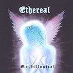 Ethereal Mythillogical