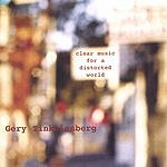 Gery Tinkelenberg Clear Music For A Distorted World