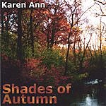 Karen Ann Shades Of Autumn