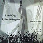 Eddie Clay Eddie Clay & The Soliloquies