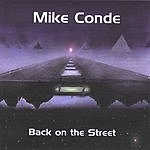 Mike Conde Back On The Street