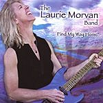 The Laurie Morvan Band Find My Way Home