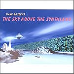 Dave Baxley The Sky Above The Synthland