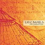 Eric Baines Reinvention