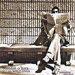 Brendan O'Hara & The Humble Ones Perceptive Inception