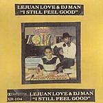 Lejuan Love I Still Feel Good
