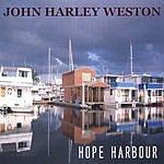 John Harley Weston Hope Harbour