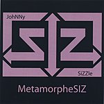 Johnny Sizzle Metamorphesiz