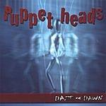 Daze Of Dawn Puppet Heads