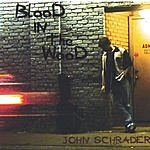 John Schrader Blood In The Wood