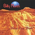 Billy North Show Your Work
