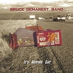 Bruce Demarest Band It's Moving Day